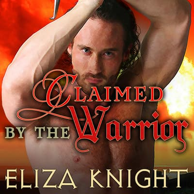 Claimed by the Warrior by Eliza Knight audiobook