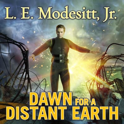 Dawn for a Distant Earth by L. E. Modesitt audiobook