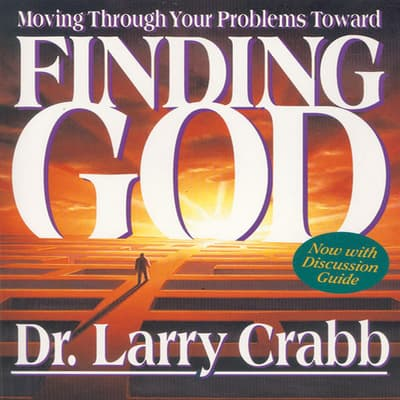 Finding God by Lawrence J. Crabb audiobook