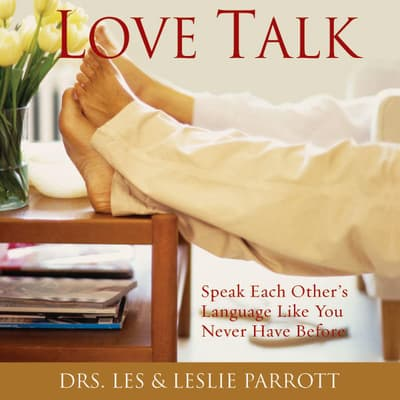 Love Talk by Les Parrott audiobook