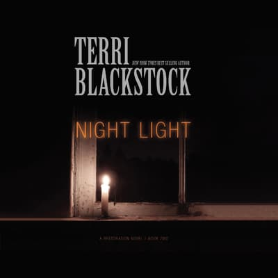Night Light by Terri Blackstock audiobook