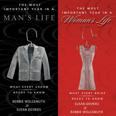 The Most Important Year in a Woman's Life/The Most Important Year in a Man's Life by Robert Wolgemuth audiobook