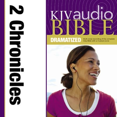 KJV, Audio Bible, Dramatized: 2 Chronicles, Audio Download by Zondervan audiobook