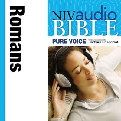 Pure Voice Audio Bible - New International Version, NIV (Narrated by Barbara Rosenblat): (06) Romans by Zondervan audiobook