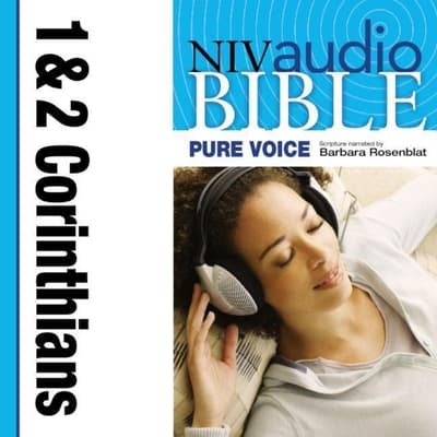 Pure Voice Audio Bible - New International Version, NIV (Narrated by Barbara Rosenblat): (07) 1 and 2 Corinthians by Zondervan audiobook