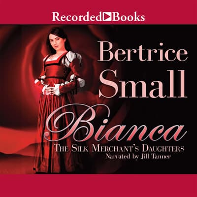 Bianca by Bertrice Small audiobook