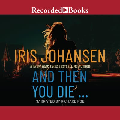 And Then You Die by Iris Johansen audiobook