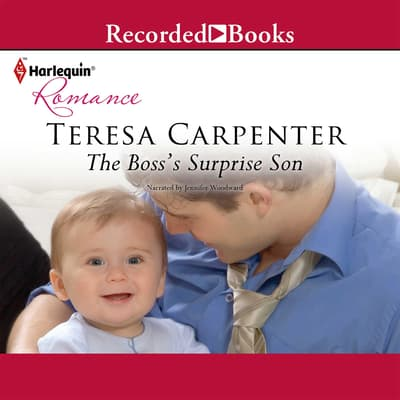 The Boss's Surprise Son by Teresa Carpenter audiobook