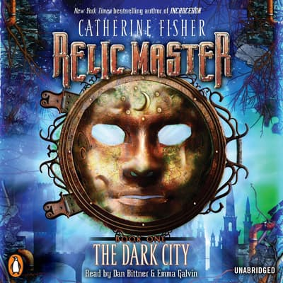 Relic Master: the Dark City by Catherine Fisher audiobook