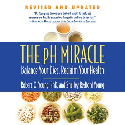 The pH Miracle by Robert O. Young audiobook