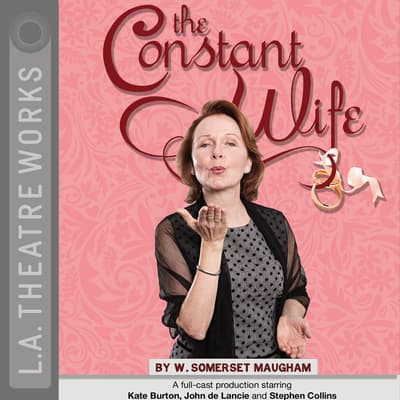 The Constant Wife by W. Somerset Maugham audiobook