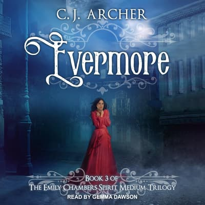 Evermore by C. J. Archer audiobook