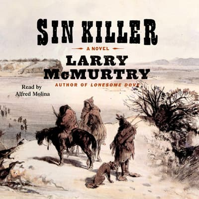 Sin Killer by Larry McMurtry audiobook