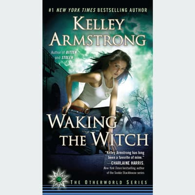 Waking the Witch by Kelley Armstrong audiobook