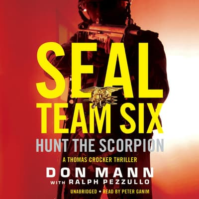 SEAL Team Six: Hunt the Scorpion by Don Mann audiobook