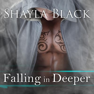 Falling in Deeper by Shayla Black audiobook