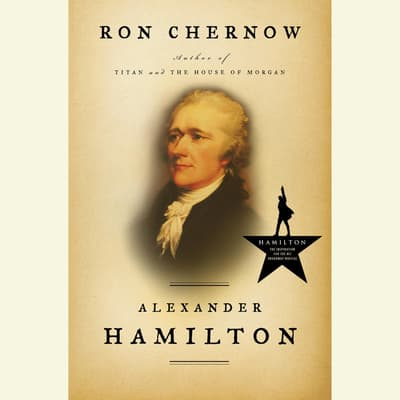 Alexander Hamilton by Ron Chernow audiobook