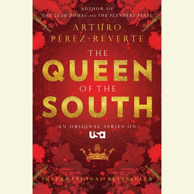 Queen of the South by Arturo Pérez-Reverte audiobook
