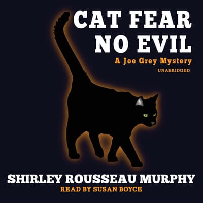 Cat Fear No Evil by Shirley Rousseau Murphy audiobook