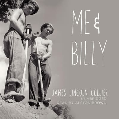 Me and Billy by James Lincoln Collier audiobook