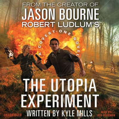Robert Ludlum's The Utopia Experiment by Kyle Mills audiobook