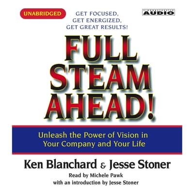 Full Steam Ahead by Kenneth Blanchard audiobook