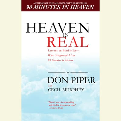 Heaven Is Real by Don Piper audiobook