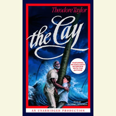 The Cay by Theodore Taylor audiobook