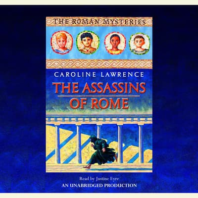 The Assassins of Rome by Caroline Lawrence audiobook