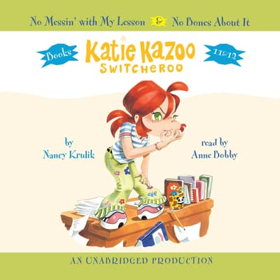 Katie Kazoo, Switcheroo: Books 11 & 12 by Nancy Krulik audiobook