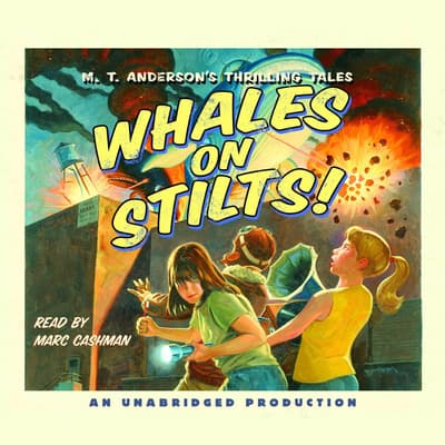 Whales on Stilts by M. T. Anderson audiobook