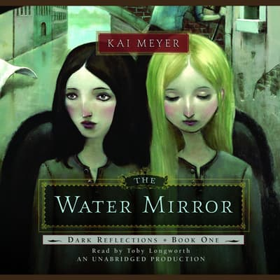 The Water Mirror by Kai Meyer audiobook