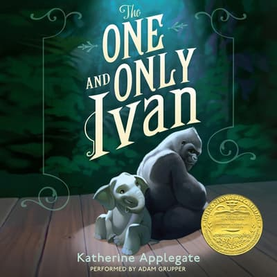The One and Only Ivan by Katherine Applegate audiobook