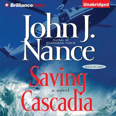 Saving Cascadia by John J. Nance audiobook