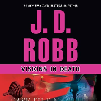 Visions in Death by J. D. Robb audiobook