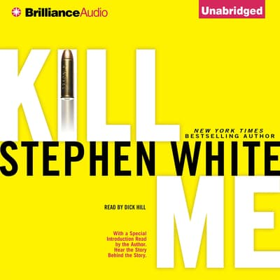 Kill Me by Stephen White audiobook