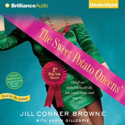 The Sweet Potato Queens' First Big-Ass Novel by Jill Conner Browne audiobook