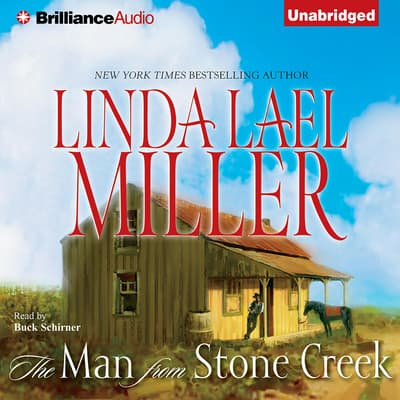 The Man from Stone Creek by Linda Lael Miller audiobook