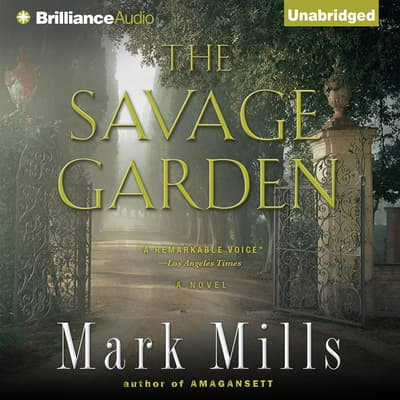 The Savage Garden by Mark Mills audiobook