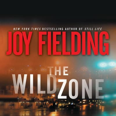 The Wild Zone by Joy Fielding audiobook