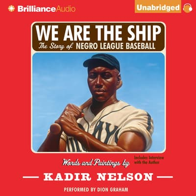 We Are the Ship by Kadir Nelson audiobook