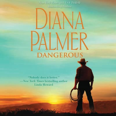 Dangerous by Diana Palmer audiobook