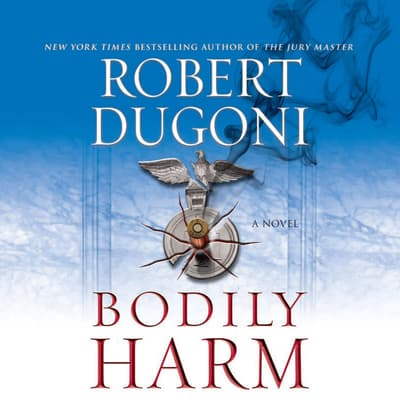 Bodily Harm by Robert Dugoni audiobook