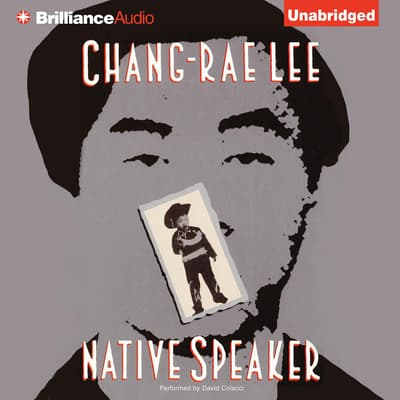 Native Speaker by Chang-rae Lee audiobook