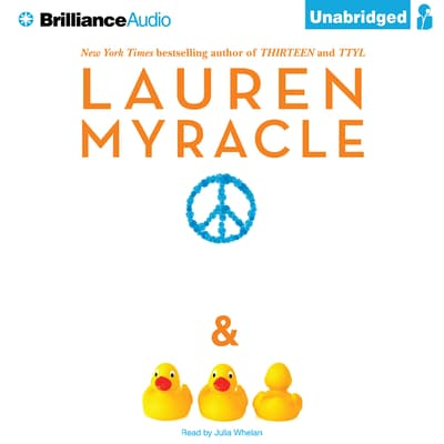 Peace, Love, and Baby Ducks by Lauren Myracle audiobook