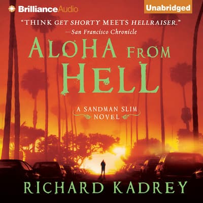 Aloha from Hell by Richard Kadrey audiobook