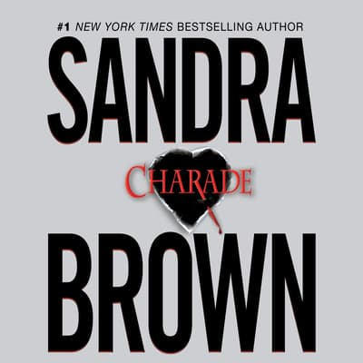 Charade by Sandra Brown audiobook