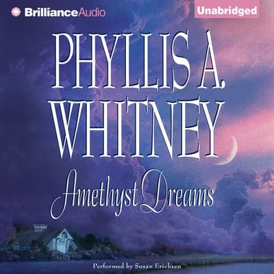 Amethyst Dreams by Phyllis A. Whitney audiobook