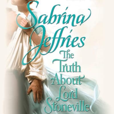 The Truth About Lord Stoneville by Sabrina Jeffries audiobook