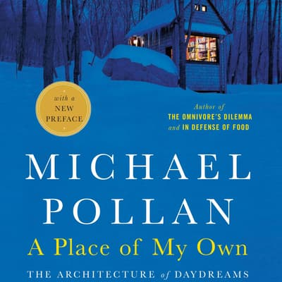 A Place of My Own by Michael Pollan audiobook